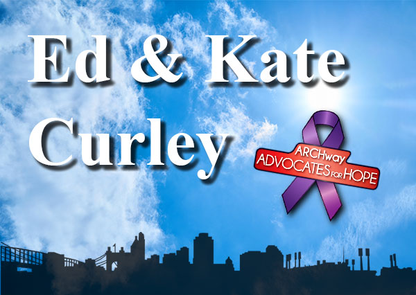 Ed & Kate Curley, ARCHway Institute Hope Fund Sponsor