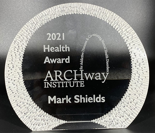 ARCHway Health Award goes to Mark Shields