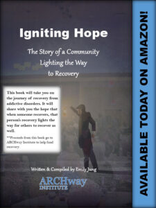 Igniting Hope: The Story of a Community Lighting the Way to Recovery, cover