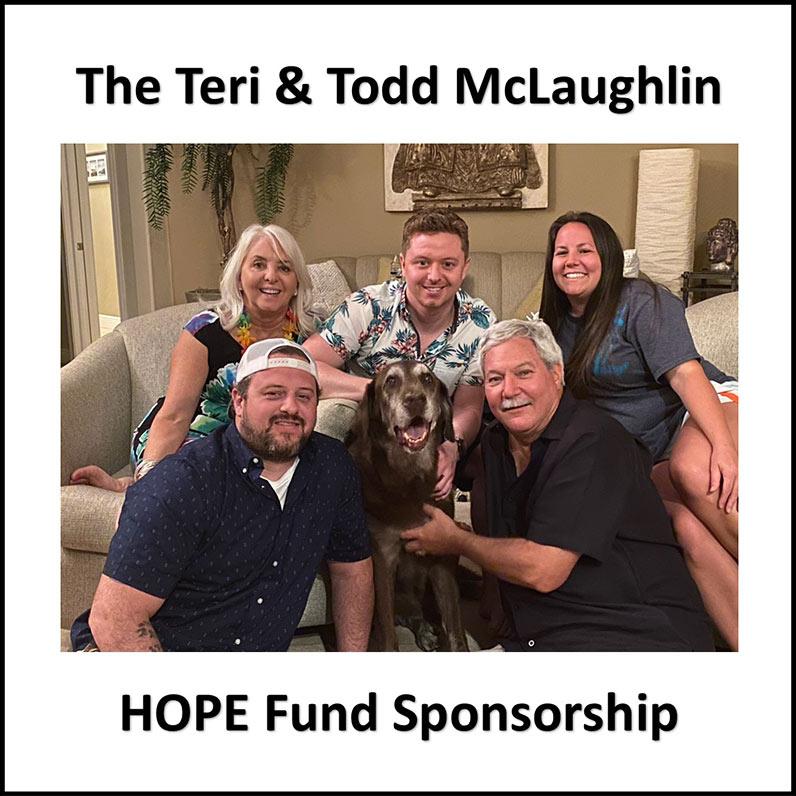 Teri & Todd McLaughlin Hope Fund sponsors